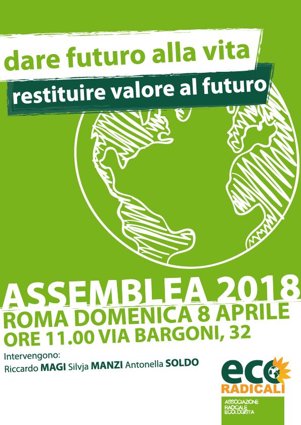 EcoRadicali. Assemblea annuale a Roma, domenica 8 aprile a partire dalle 11.00. Intervengono Riccardo Magi, Silvja Manzi e Antonella Soldo.