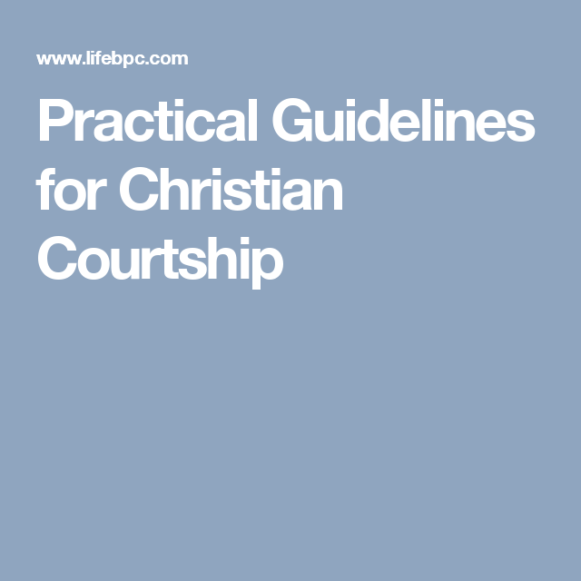 Courtship guidelines