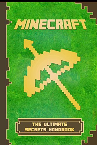 Minecraft: Handbook Ultimate Secrets Handbook: The Ultimate