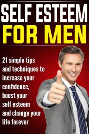 How To Boost Self Esteem For Men