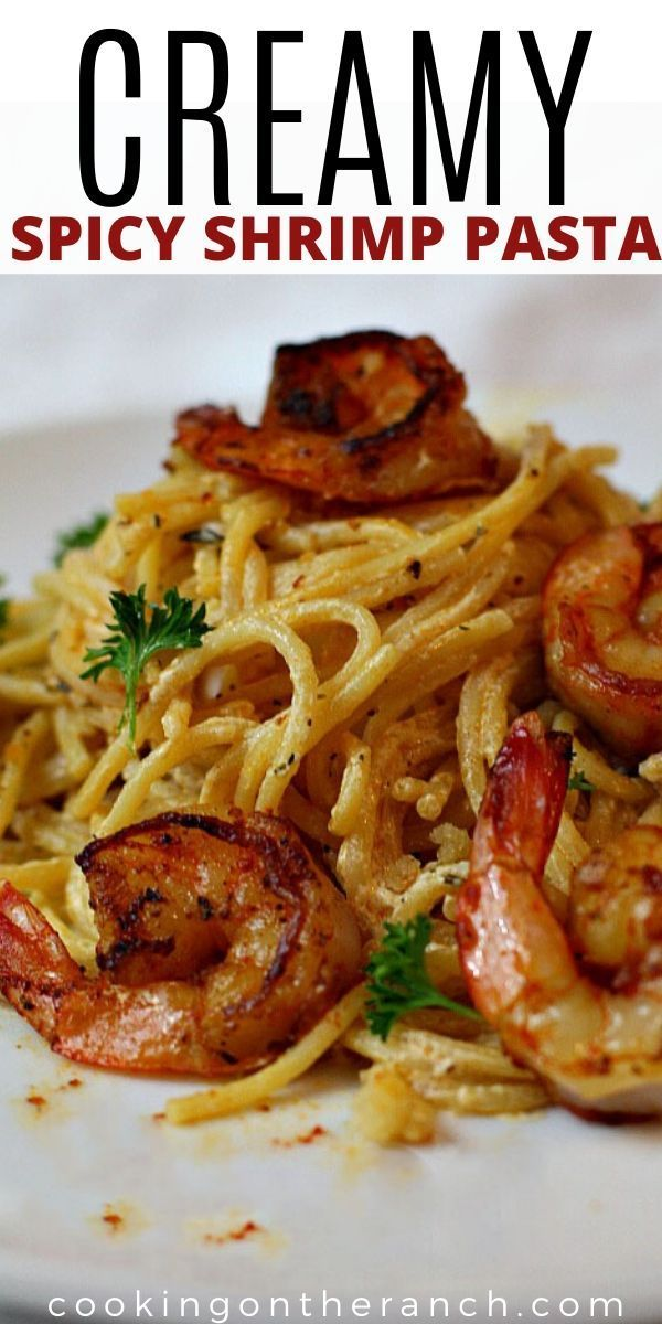 Spicy Creamy Shrimp Pasta Recipe #mexicanshrimprecipes
