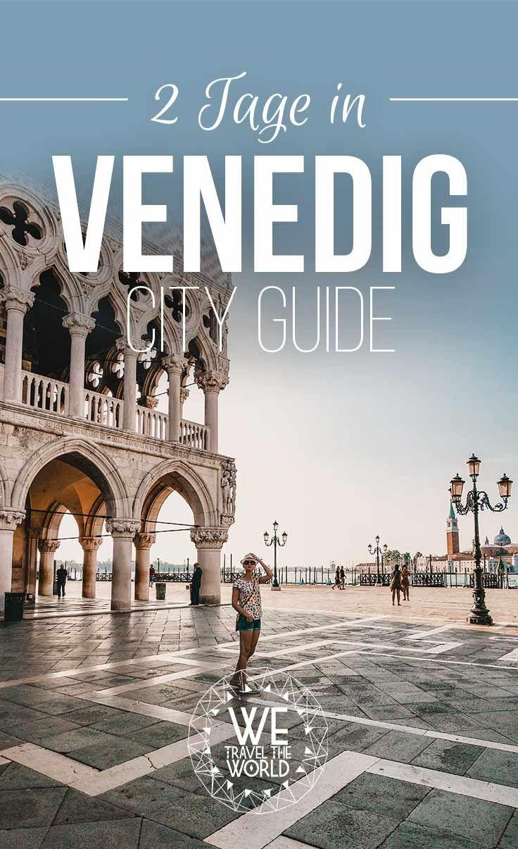 Venedig City Guide: 20 großartige Dinge, die du in Venedig gesehen und gemacht haben musst