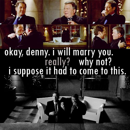 Just Alan Shore And Denny Crane I Loved Boston Legal All Things Adorable Denny Crane Quotes