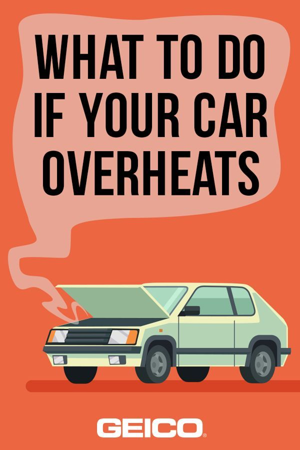 What To Do If Car Overheats >> What To Do If Your Car Overheats Car Overheating Happens
