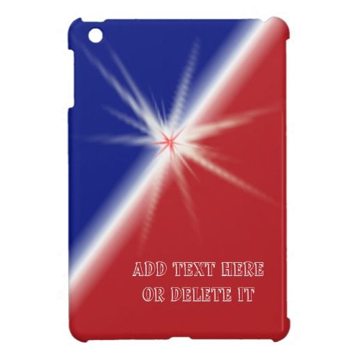 Red White and Blue Customizable iPad Mini Case. Patriotic Merchandise and American Flag Gifts for Men, Women, Kids, Mom, Dad and Pets.   Device Cases, Shirts, Mugs, Pacifiers, Patriotic Watches and more. See ALL Patriotic Gifts CLICK HERE: http://www.zazzle.com/littlelindapinda/gifts?cg=196904377583357091&rf=238147997806552929*/ ALL of Little Linda Pinda Designs CLICK HERE: http://www.Zazzle.com/LittleLindaPinda*/.