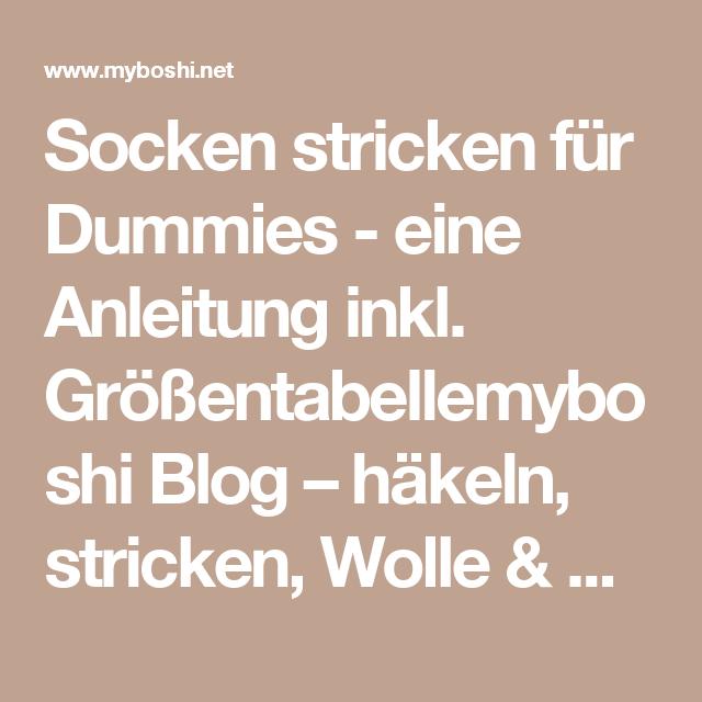 Socken Stricken Für Dummies Eine Anleitung Inkl Größentabelle