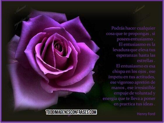 EL ENTUSIASMO enriquece el alma..  :)