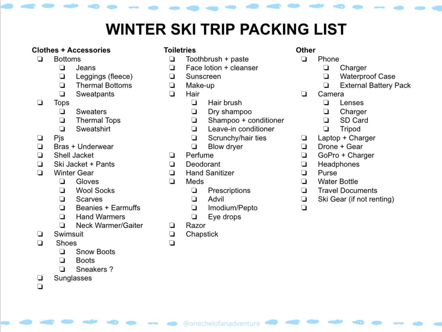 Everything You Need To Pack For A Winter Ski Trip Snow Packing List Ski Trip Packing Ski Trip Packing List Ski Trip