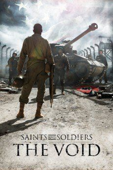 Download Saints And Soldiers The Void 2014 Subtitle Indonesia Nonton Film Streaming Germany May 1945 Deep In The Harz Mountains A Bioskop Film Perang