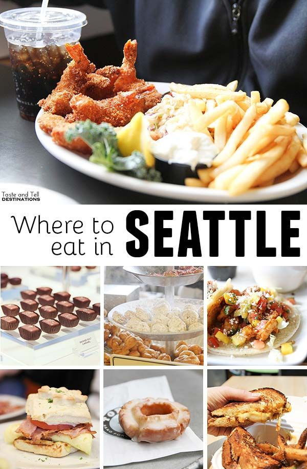 Seattle Washington Eats Places To Eat In