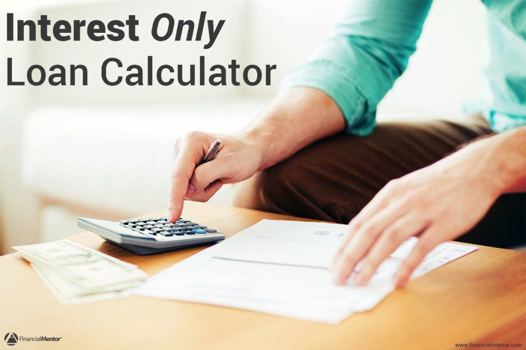 Interest Only Loan Calculator – Simple – Easy To Use #pay #off ...