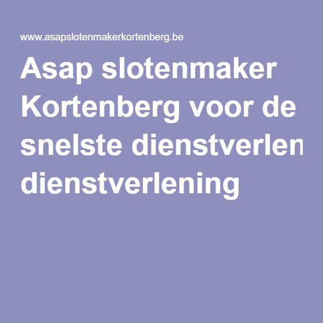 Asap slotenmaker Kortenberg voor de snelste dienstverlening
