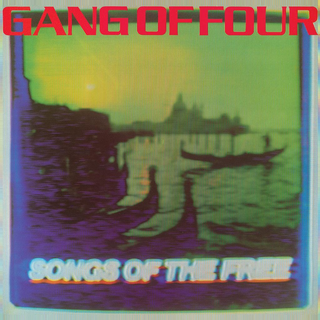 Gang of Four — Songs of the Free (1982)