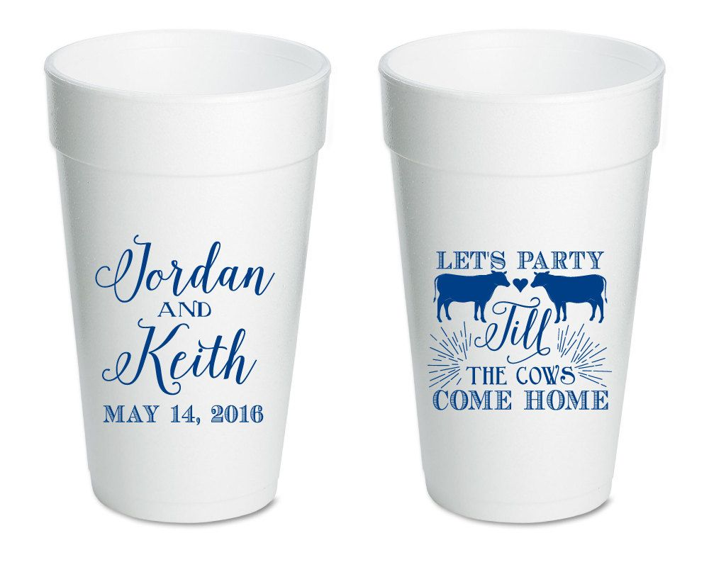 Party till the Cows Come Home, Weddings, Wedding Cups, Personalized ...