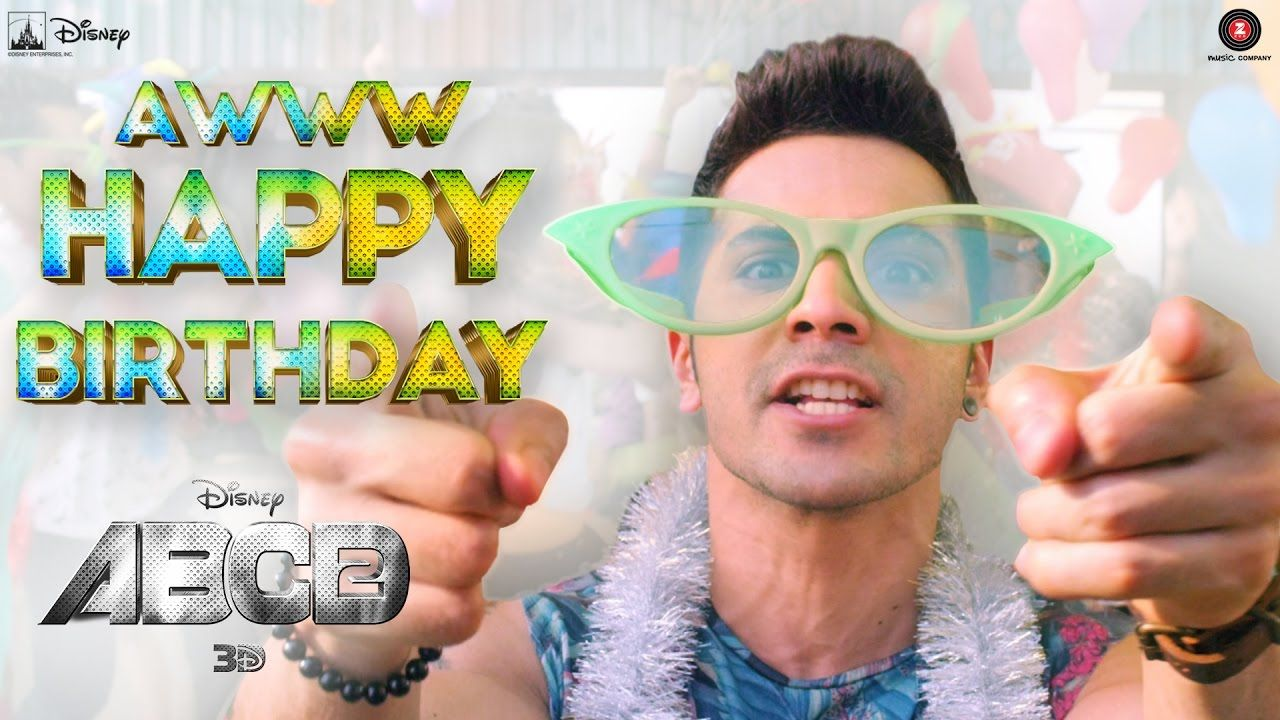 Aww Tera Happy Bday Abcd 2 Varun Dhawan Shraddha Kapoor
