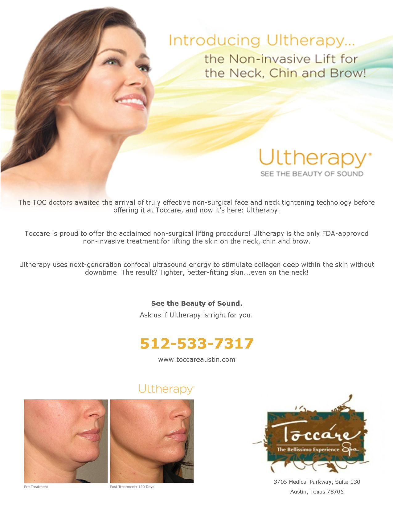 Ultheraypy At Toccare Med Spa For More Information 512 533 7317 Www Toccareaustin Com Ultrasound Technology Neck Tightening Med Spa
