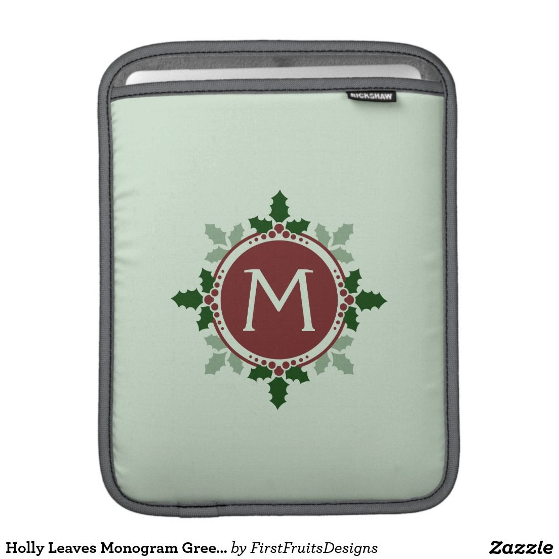 Holly Leaves Monogram Green Red Christmas Holidays Sleeve For iPads