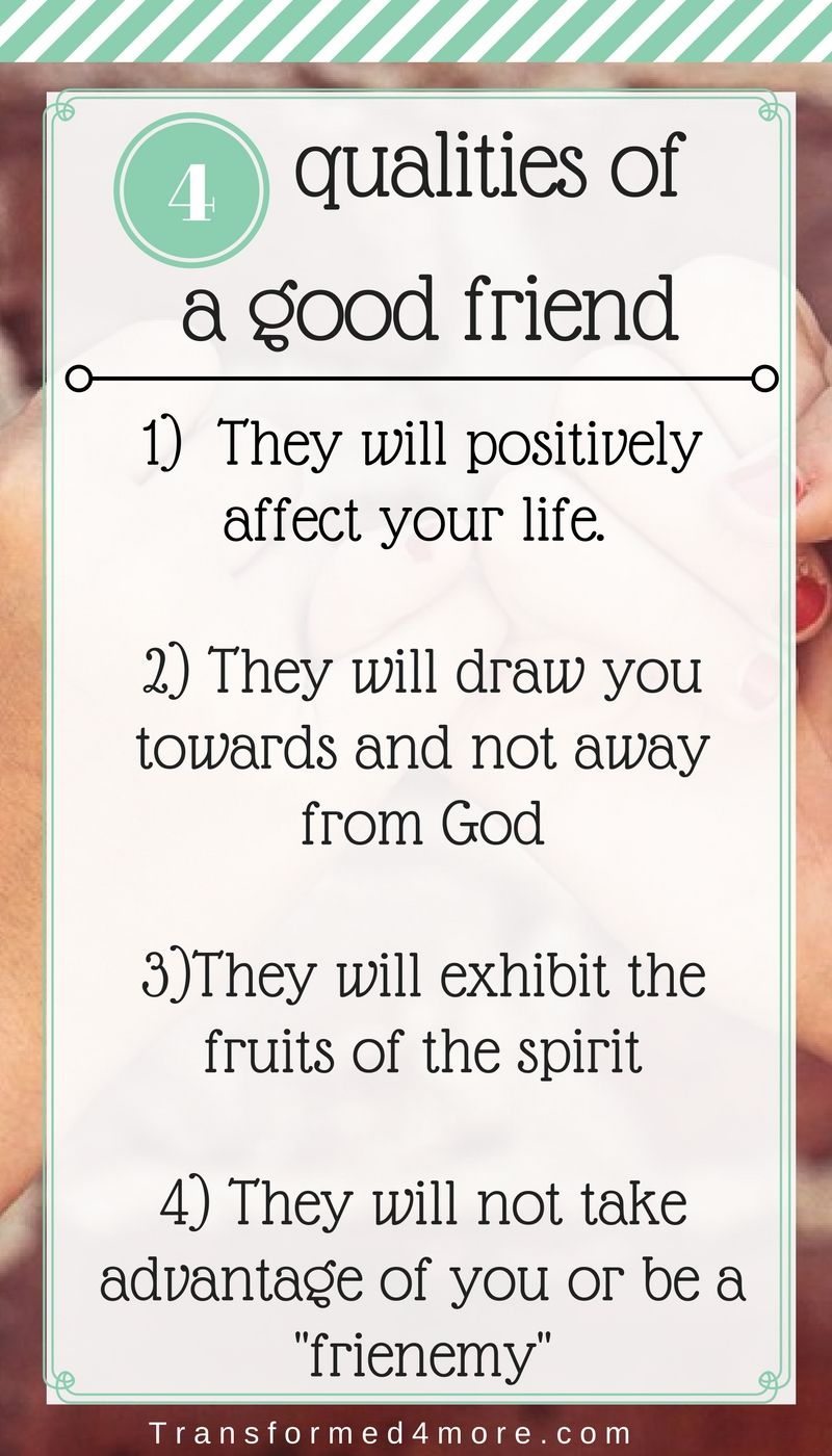 Four Qualities Of A Good Friend Quotes Friends Christian