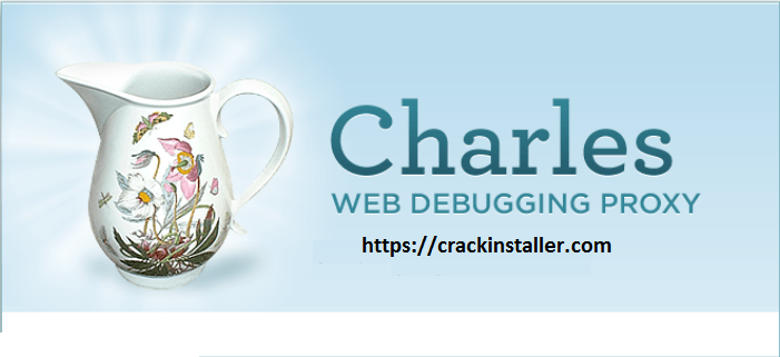 Charles Proxy 4 1 4 Crack (Window, Mac OS & Linux) | Crack free