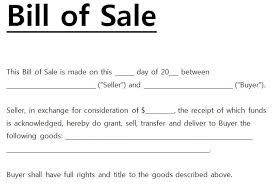 A Bill Of Sale Is The Formal Document Used To Transfer Ownership