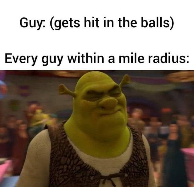Gets hit in the balls