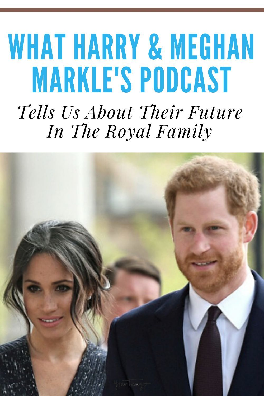 What Prince Harry And Meghan Markle S Podcast Tells Us About Their Future In The Royal Family In 2021 Prince Harry And Meghan Harry And Meghan Prince Harry