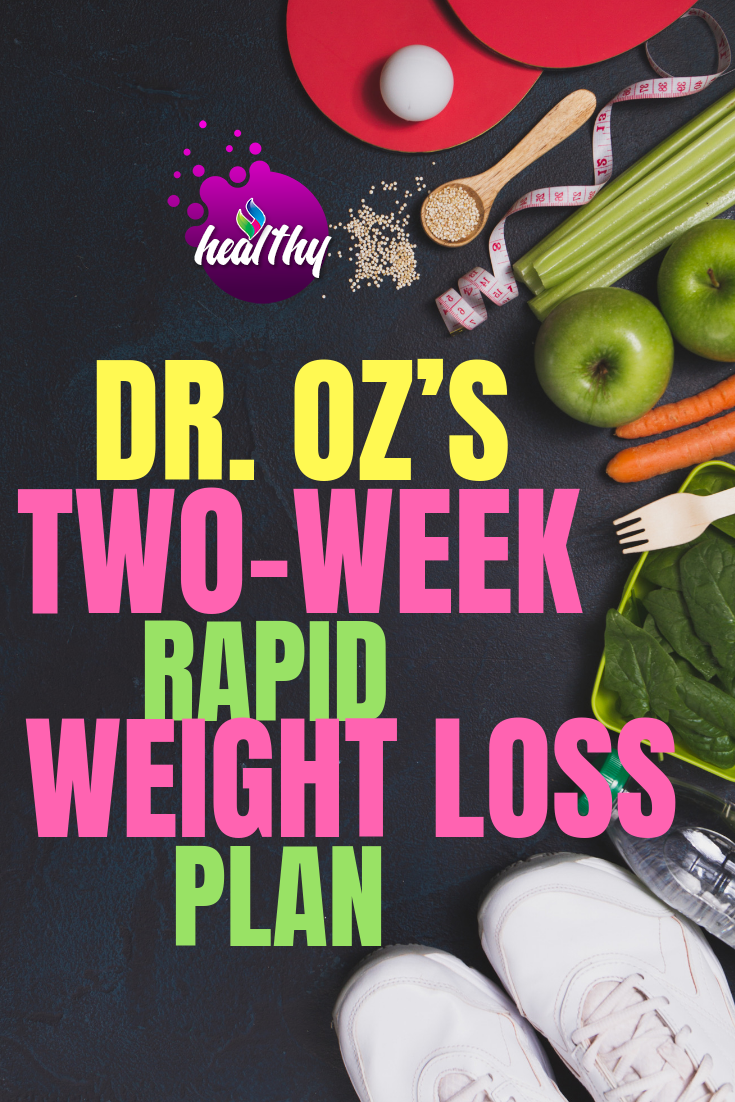 Photo of Dr. Oz '2-wöchiger Rapid Weight Loss Plan