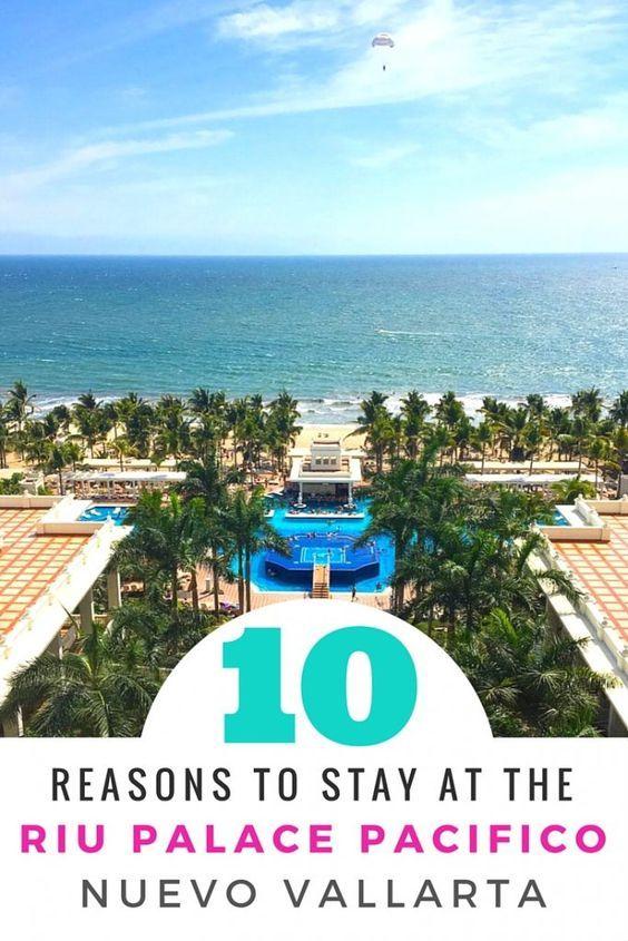 10 Reasons To Stay At The Riu Palace Pacifico In Nuevo Vallarta Mexico Riu Riuhotels The Bewitchin Kitchen Mexico Vacation Puerto Vallarta Resorts Nuevo Vallarta
