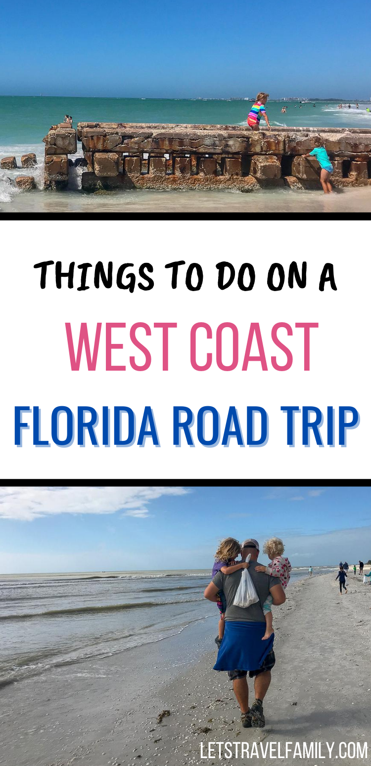 15 Things To Do On The West Coast Of Florida With Kids Let S Travel Family Best Beach In Florida Gulf Coast Florida Road Trip Florida
