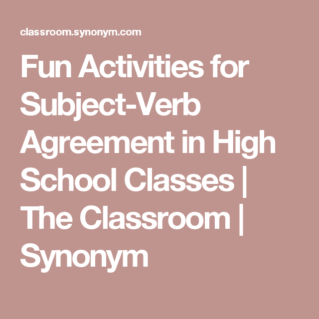 Fun Activities For Subject-Verb Agreement In High School