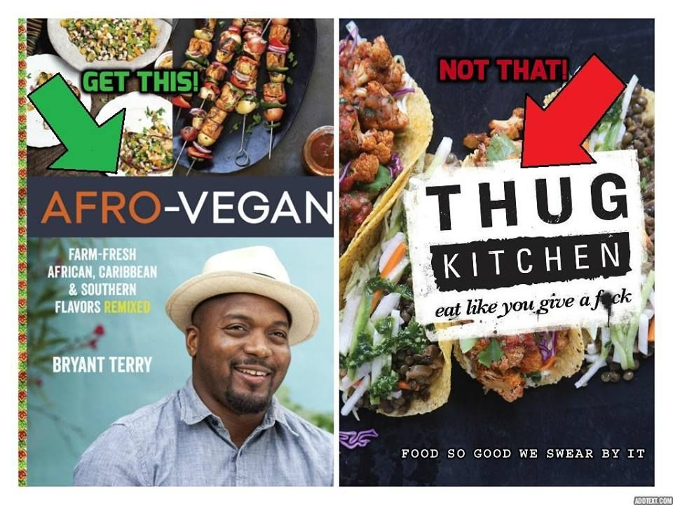 Please support afro vegan cookbook rather than thug kitchen heres please support afro vegan cookbook rather than thug kitchen heres why bryant forumfinder Gallery