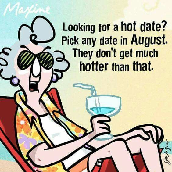 Hot August Days Nights Maxine Funny Quotes Humor
