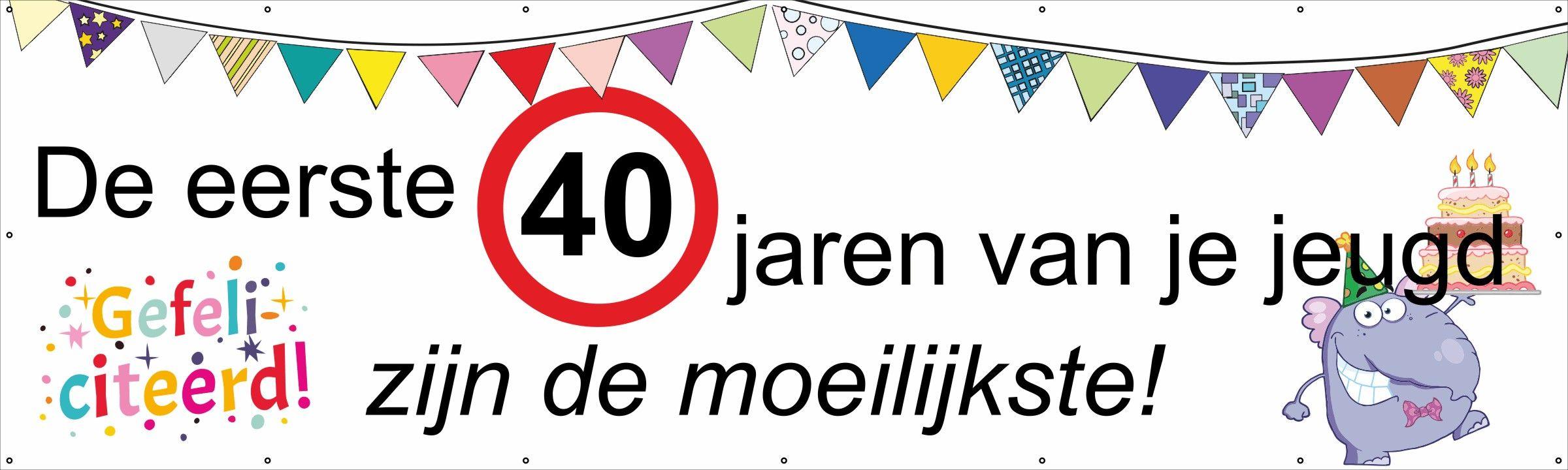 Spandoek Verjaardag 40 Jaar Verjaardag Spandoek 40 Jaar Jeugd
