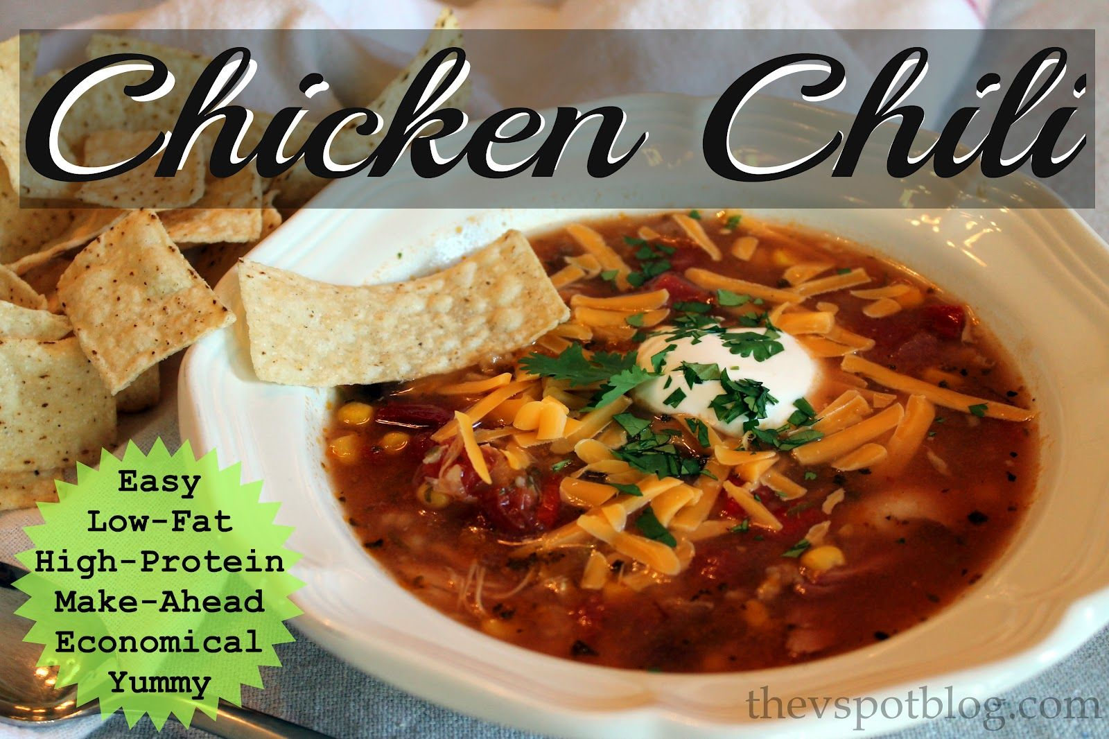 """The V Spot: Chicken Chili: My favorite easy, yummy """"go-to"""" meal."""