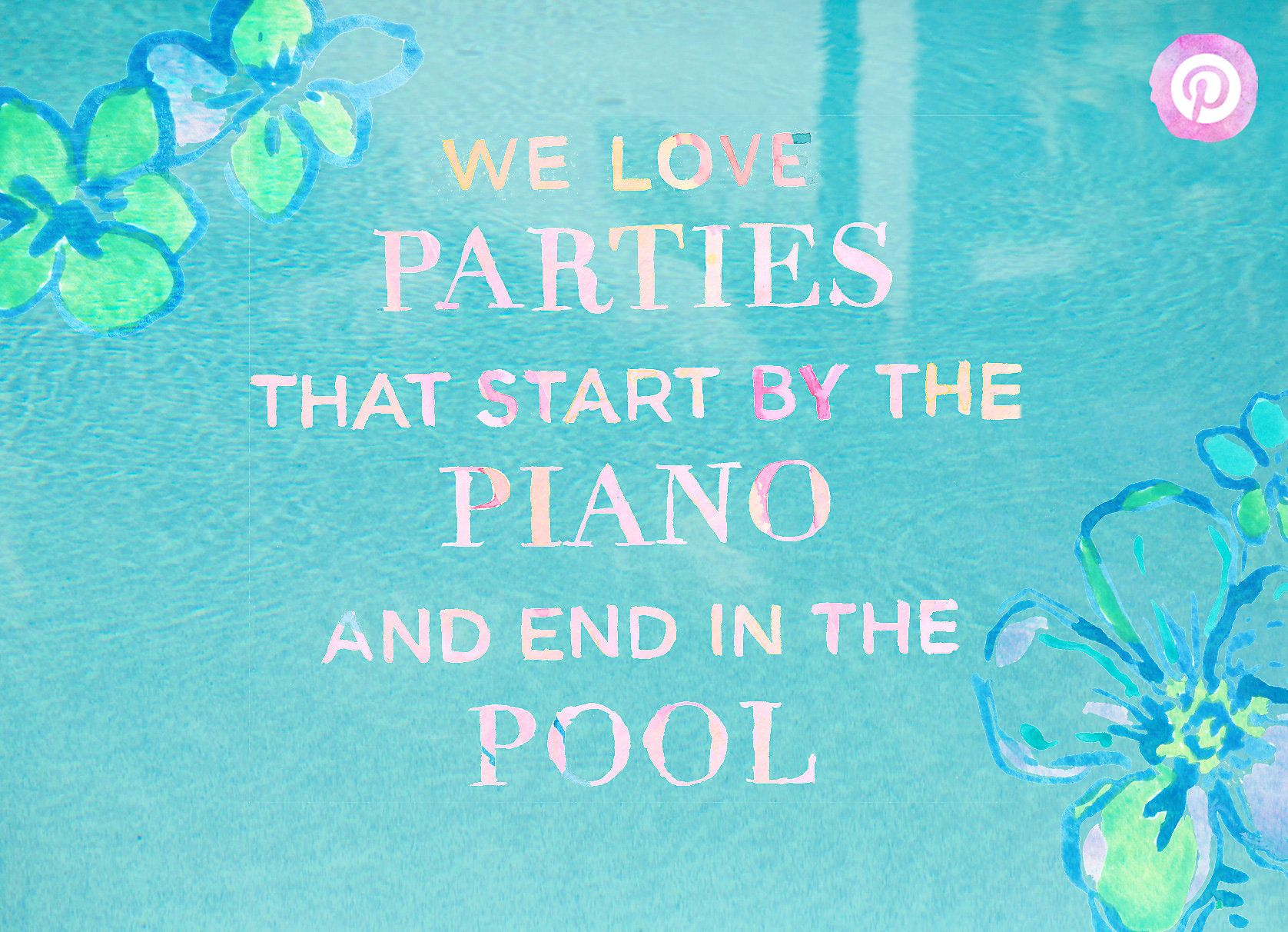 Lilly Pulitzer Quotes Lilly Pulitzer Quote About Parties That Startthe Piano And End