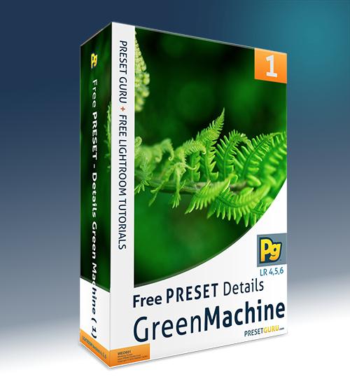 Free Lightroom Preset: Green Machine Details