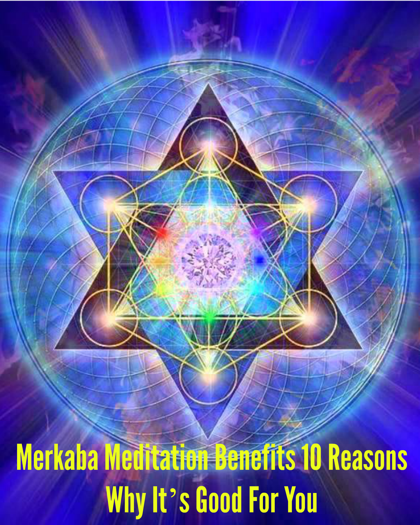 images The Ultimate Guide To Merkaba Meditation
