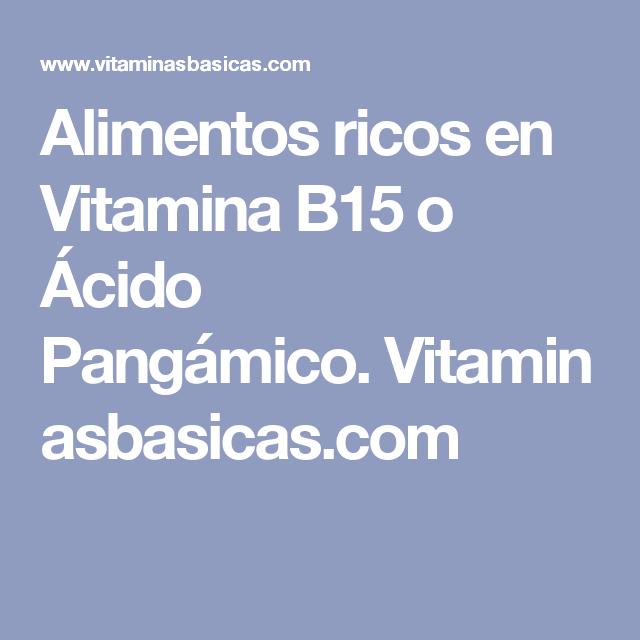 Donde se encuentra la vitamina b15