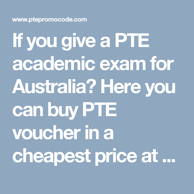 If you give a PTE academic exam for Australia? Here you can