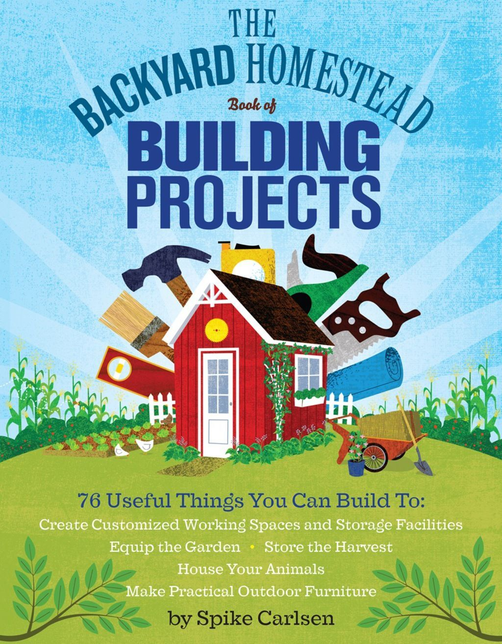 The Backyard Homestead Book of Building Projects (eBook ...