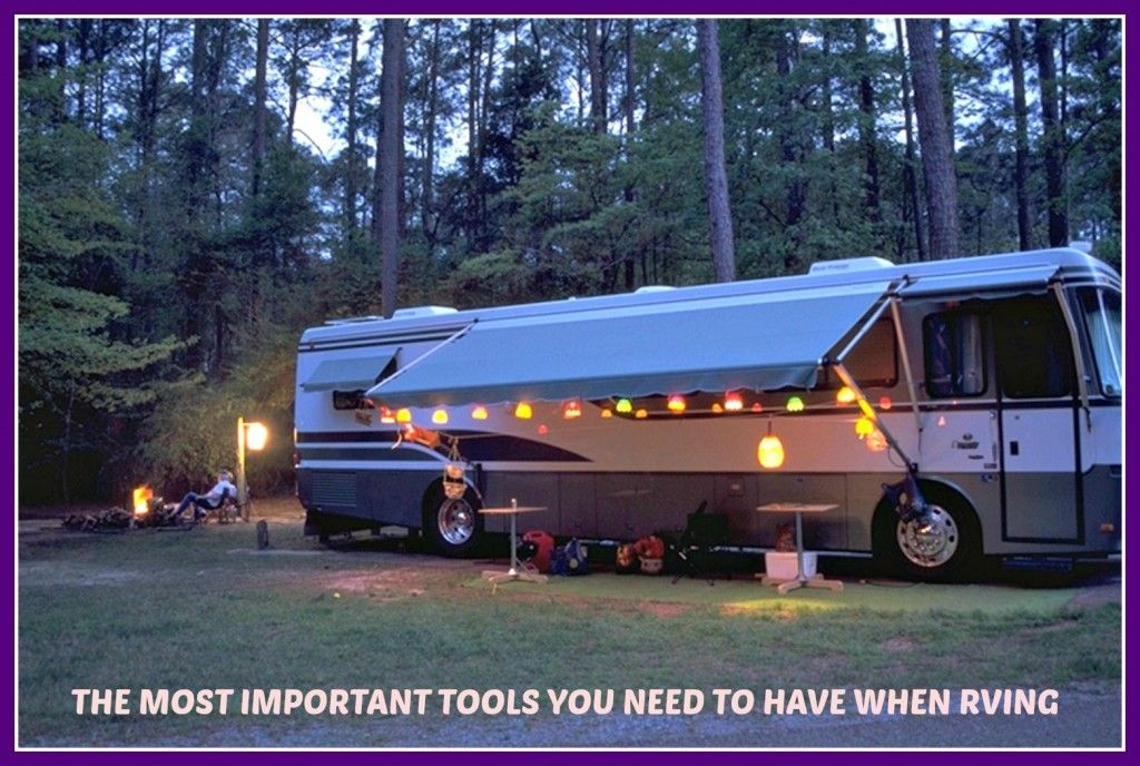 What You Need to Have in Your RV's Tool Box Rv camping
