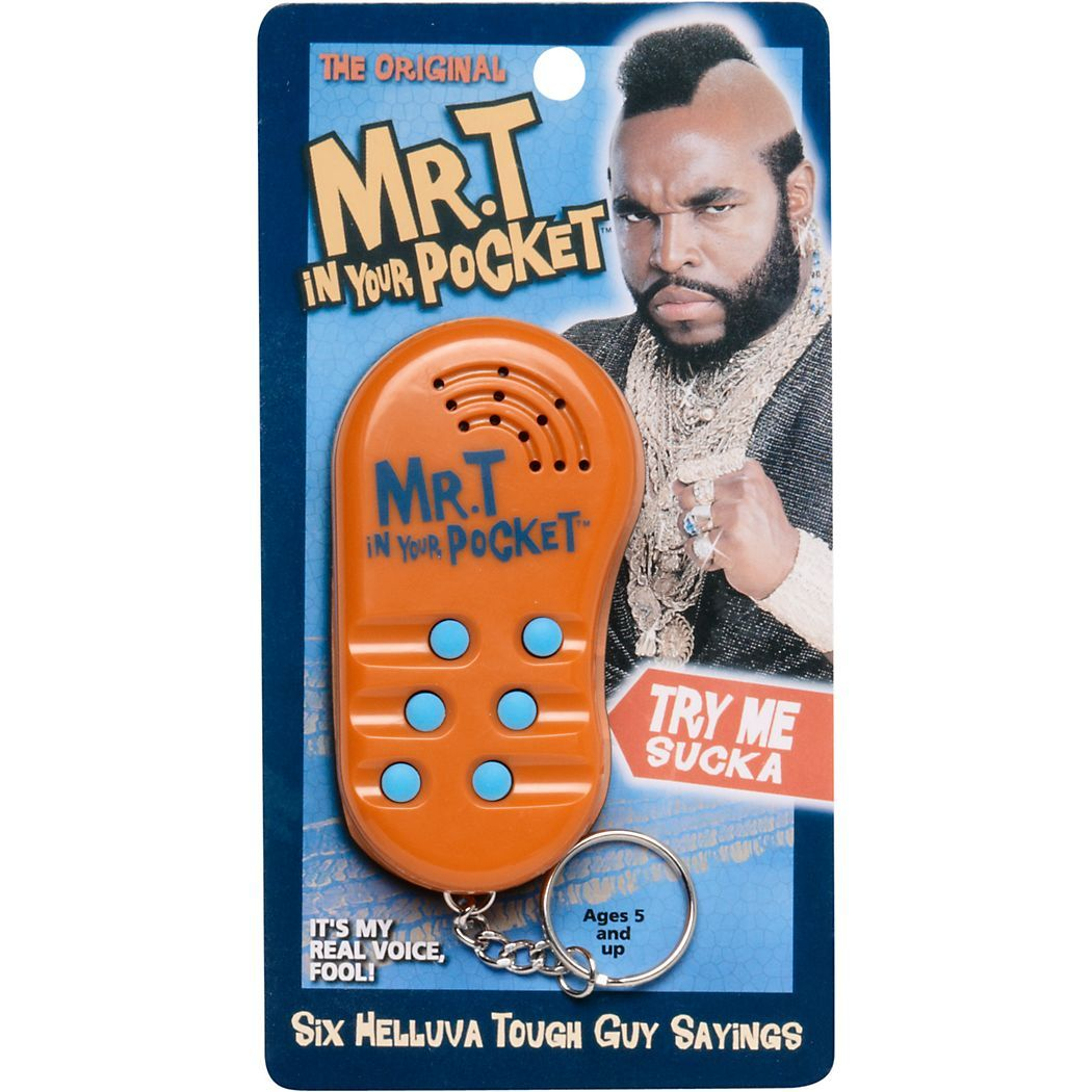 002 mr. t in your pocket!! Gadget gifts, I pity the fool, Gifts