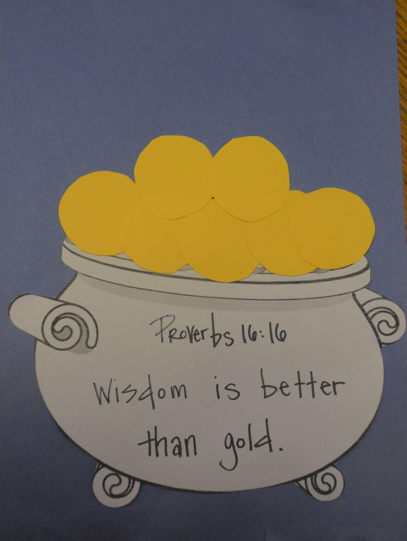 Proverbs 16 16 Wisdom Is Better Than Gold Fun St
