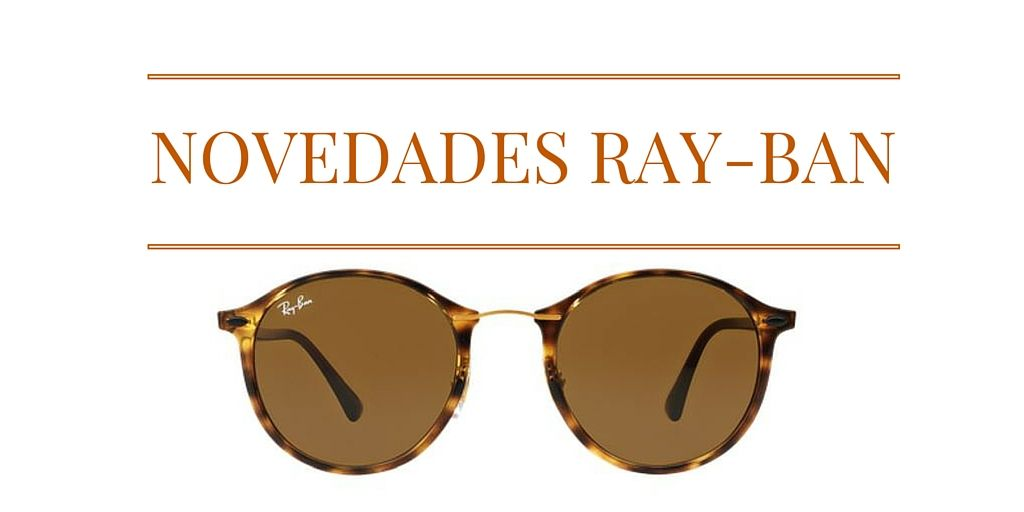 ray ban gafas nuevas