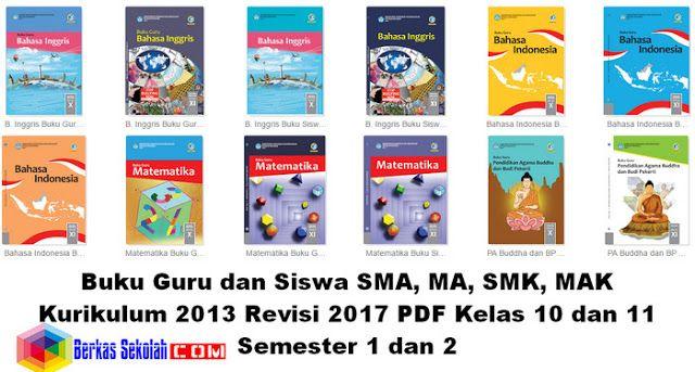 Buku Kurikulum 2013 Revisi 2017 Sma Smk Ma Mak Kelas 10 11 Semester 1 Dan 2 Pelajaran Matematika Pelajaran Bahasa Inggris Buku