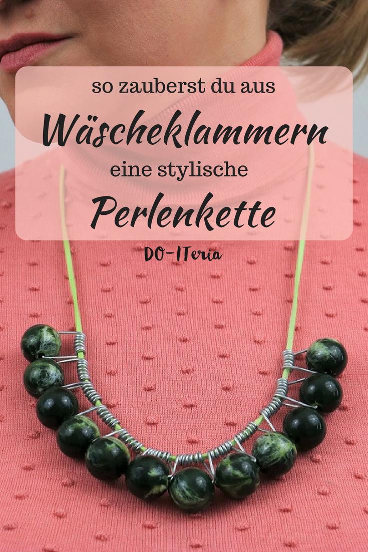 Wäscheklammern Perlenkette - eine Pinspiration   Do it yourself ...