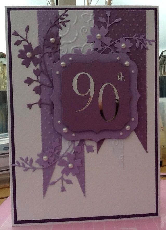 90th Birthday Card Used Memory Box Dies 90th Birthday Cards Birthday Cards For Women Cool Birthday Cards