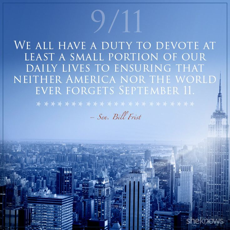 9 11 Quotes Inspiration The 911 Quotes That We'll Never Forget  Forget Anniversaries And . Decorating Inspiration