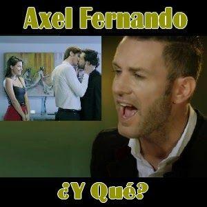 Acordes D Canciones: Axel Fernando - ¿Y Que?