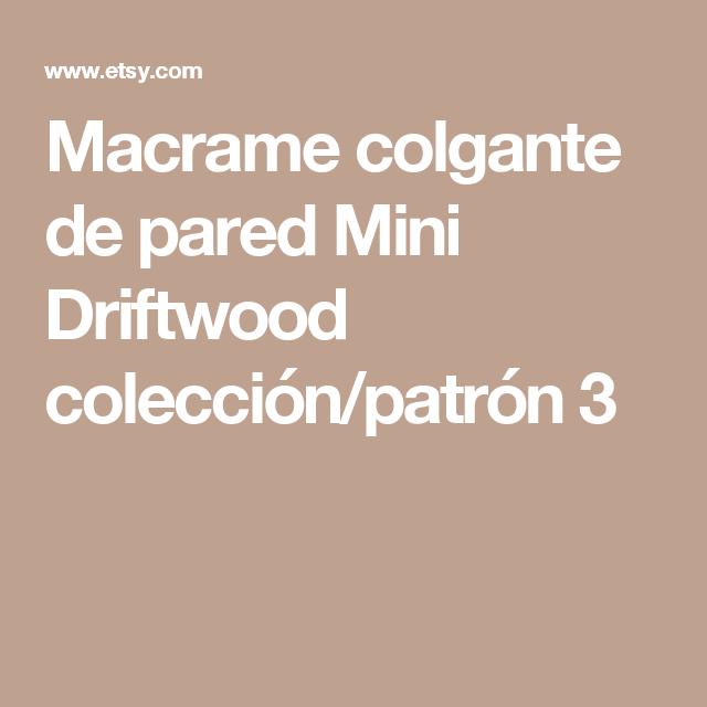 Macrame colgante de pared Mini Driftwood colección/patrón 3